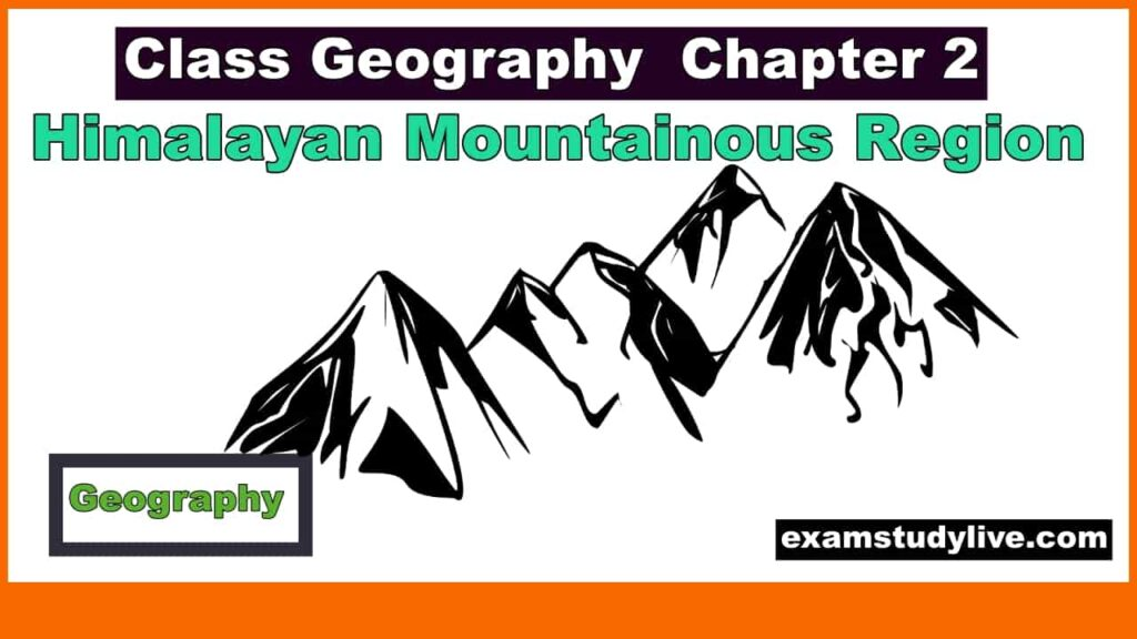 class 9 geography chapter 2 notes