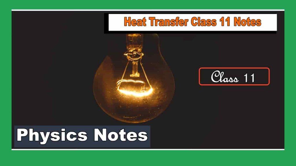 heat transfer class 11 notes